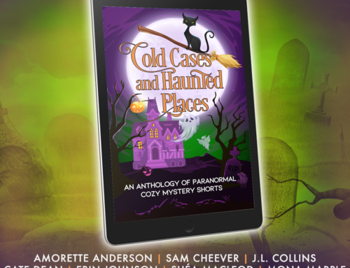PREORDER NOW – Cold Cases and Haunted Places – Paranormal Cozy Mystery Anthology!