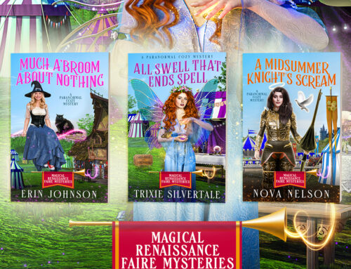 NEW RELEASE – Magical Renaissance Faire Mysteries Book 2 – All Swell That Ends Spell!