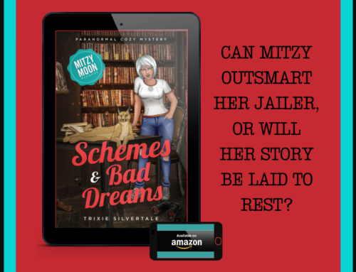 NEW RELEASE – Mitzy Moon Mysteries #15 – Schemes and Bad Dreams!
